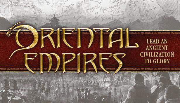ORIENTAL EMPIRES REVIEW – Game στρατηγικής κυκλοφορεί για PC